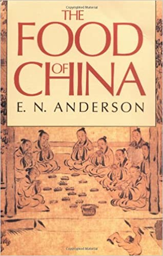 The food of china e n anderson 9780300047394 amazon books the food of china fandeluxe Choice Image