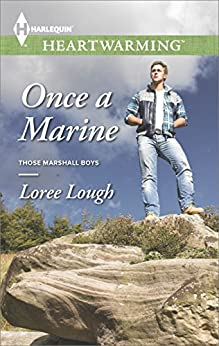 Once a Marine (Those Marshall Boys) by [Lough, Loree]