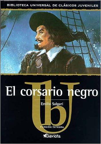 El Corsario Negro Biblioteca universal de clásicos juveniles ...