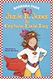 Junie B. Jones Is Captain Field Day, Barbara Park, 0375802916