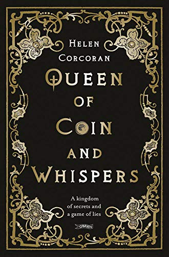 Book Cover: Queen of Coin and Whispers: A kingdom of secrets and a game of lies