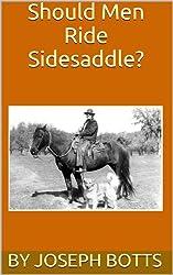 Should Men Ride Sidesaddle?