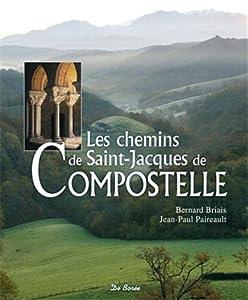 """Afficher """"Les chemins de Saint-Jacques de Compostelle"""""""