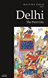 Delhi : The First City, , 8171888887