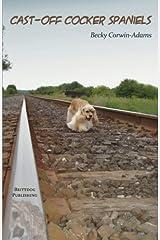 Cast-Off Cocker Spaniels Paperback