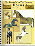 The Wonderful Art of Drawing Horses, Barry Stebbing, 0971787409