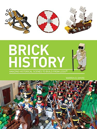 Brick History: A Brick History of the World in LEGO®