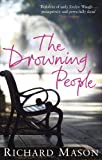 Front cover for the book The Drowning People by Richard Mason
