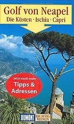 DuMont Richtig Reisen Golf von Neapel - Die Küsten - Ischia - Capri