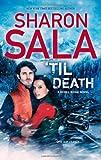 'Til Death, Sharon Sala, 0778314278