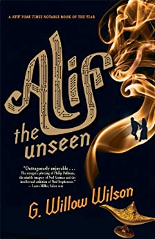 Alif the Unseen by [Wilson, G. Willow]