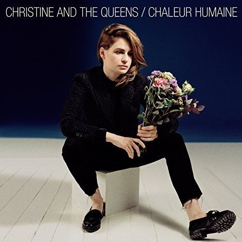 CHRISTINE & THE QUEENS - CHALEUR HUMAINE (UK)