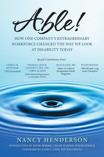 Read Online Able!: How One Company's Extraordinary Workforce Changed the Way We Look at Disability Today pdf