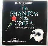 Hoogtepunten Uit: The Phantom Of The Opera - De Nederlandse Versie