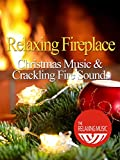 Relaxing Fireplace Christmas Music with Crackling Fire Sounds - The Relaxing Music