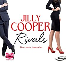 Rivals: Rutshire Chronicles, Book 2 Audiobook by Jilly Cooper Narrated by Louise Hobden