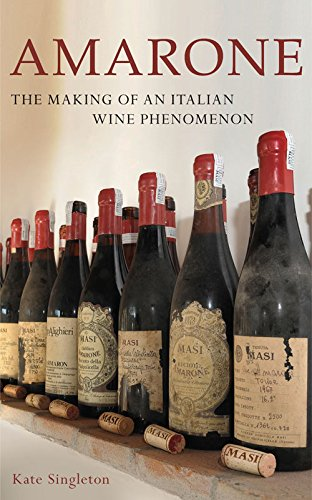 Amarone: The Making of an Italian Wine Phenomenon (Wine Red Amarone)