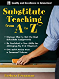 Substitute Teaching from A to Z