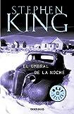 El umbral de la noche / Night Shift (Spanish Edition)