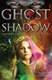 Ghost of a Shadow (The Sadie Myers Chronicles) (Volume 1)
