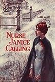 Nurse Janice Calling, Isabel Capeto, 1477843256