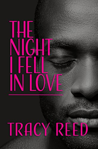 The Night I Fell In Love by [Reed, Tracy]