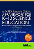 The NSTA Reader's Guide to a Framework for K-12 Science Education, Harold Pratt and Rodger W. Bybee, 1938946197