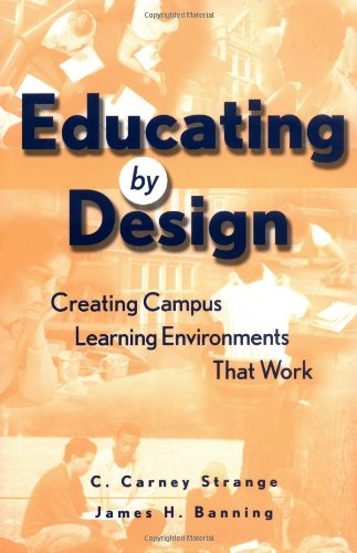Educating by Design : Creating Campus Learning...