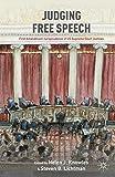 Judging Free Speech: First Amendment Jurisprudence of US Supreme Court Justices