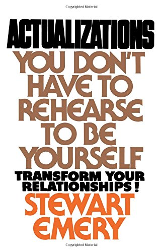 Search : Actualizations: You Don't Have to Rehearse to Be Yourself