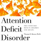 Attention Deficit Disorder: The Unfocused Mind in