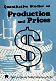 Quantitative Studies on Production and Prices, Eichhorn, Wolfgang, 3790802751