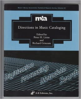 TR32, Directions in Music Cataloging, MLA Technical Reports Series, vol. 32