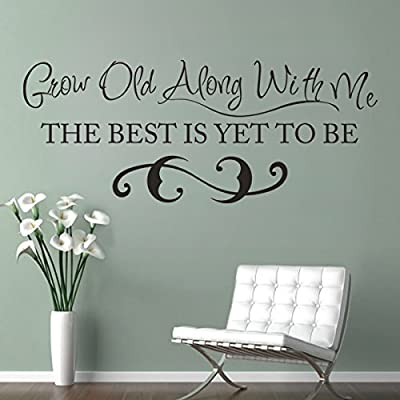 Vinyl Love Wall Decal Romantic Wall Quote Love Wall Lettering Words Wall Stickers Home Art Decoration Grow Old Along With Me The Best Is Yet To Be