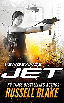 JET - Vengeance: (Volume 3) by [Blake, Russell]