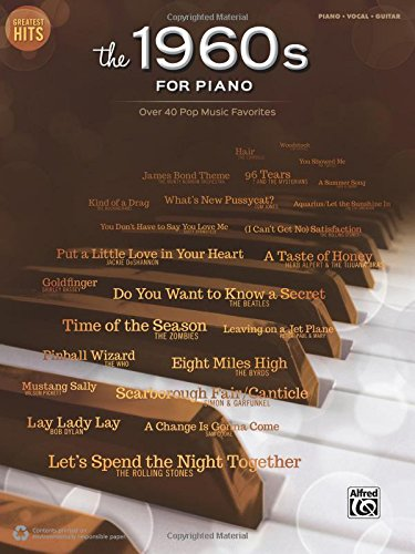 - Greatest Hits -- The 1960s for Piano: Over 40 Pop Music Favorites
