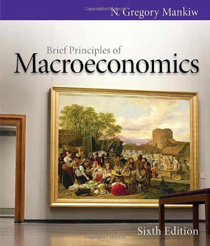 Brief Principles of Macroeconomics (Mankiw's Principles of Economics)