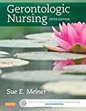 img - for Gerontologic Nursing, 5e (Gerontologic Nursing - Meiner (formerly Lueckenotte)) book / textbook / text book