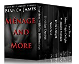 Ménage and More (The Ultimate Bianca James Ménage, Kink and Taboo Collection)