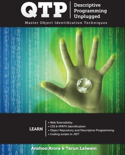 QTP Descriptive Programming Unplugged: Master Object Identification Techniques by Tarun Lalwani - Arora Mall