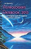 Astrologer's Datebook 2013, Jim Maynard, 1935482238