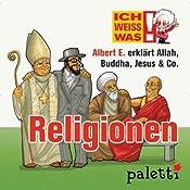 Albert E. erklärt Religionen (Ich weiß was) | Melle Siegfried