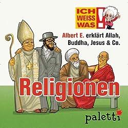 Albert E. erklärt Religionen (Ich weiß was)