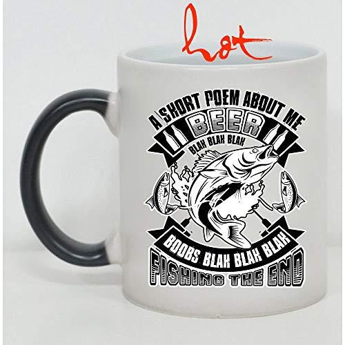 Funny Fishing Cup, A Short Poem Anout Me Beer Blak Boobs Fishing The End Change color mug, Magic Coffee Heat Sensitive Mug (Color Changing Mug -