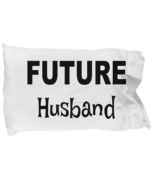 Future Husband Pillow Case