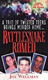 img - for Rattlesnake Romeo by Joy Wellman (2005-04-05) book / textbook / text book