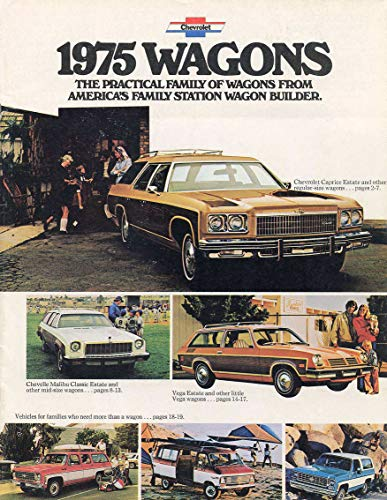 1975 CHEVROLET WAGONS: CAPRICE, IMPALA, BEL AIR, CHEVELLE & VEGA VINTAGE COLOR SALES BROCHURE - 3014 - USA - NICE ORIGINAL - Vega Chevrolet Wagon