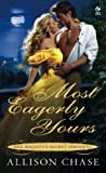 Front cover for the book Most Eagerly Yours by Allison Chase
