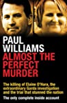 Almost the Perfect Murder: The Killin...