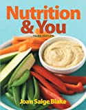 Nutrition and You 3rd Edition